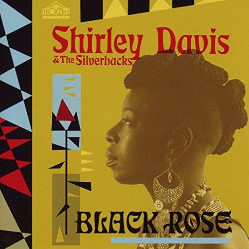 Davis , Shirley & The Silverbacks - Black Rose
