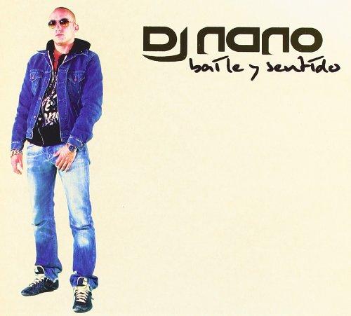 DJ Nano - Baile Y Sentido
