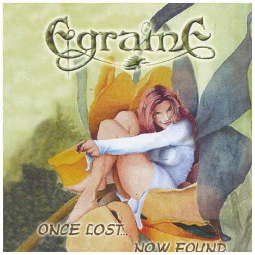 Egraine - Once Lost...Now Found