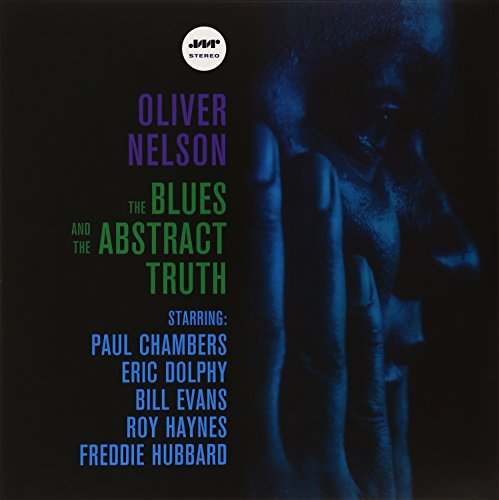 Oliver Nelson - The Blues and the Abstract Truth [Vinyl LP]