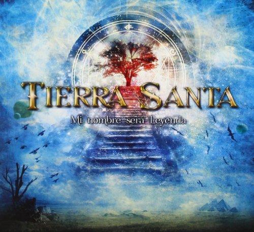 Tierra Santa - Mi Nombre Sere Leyenda