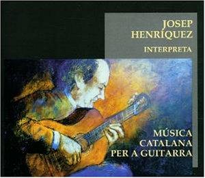 Henriquez , Josep - Katalanische Gitarrenmusiken