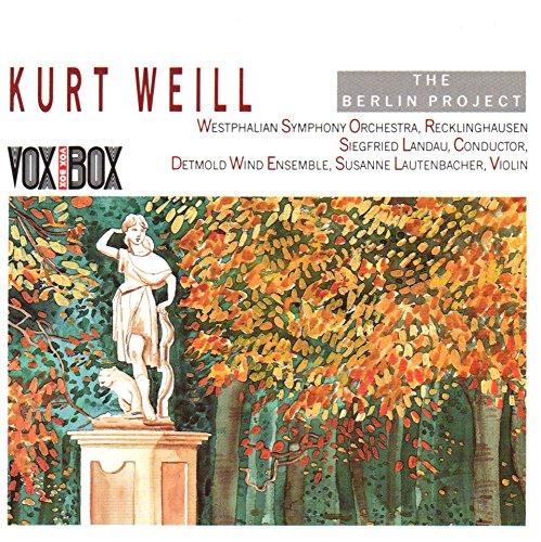 Weill , Kurt - The Berlin Project (WSOR, Landau, DWE, Lautenbacher)