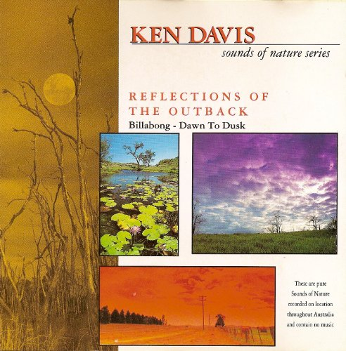 Davis , Ken - Reflections Of The Outback (Sounds Of The Nature Series)