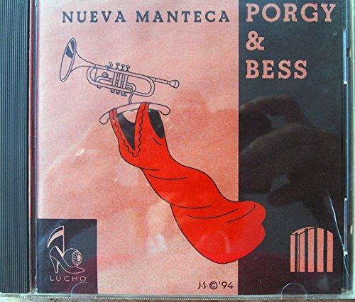 Nueva Manteca - Porgy & Bess