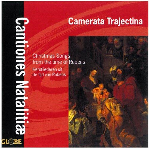 Camerata Trajectina - Cantiones Natalitiae