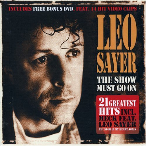 Sayer , Leo - The Show must go on - 21 Greatest Hits