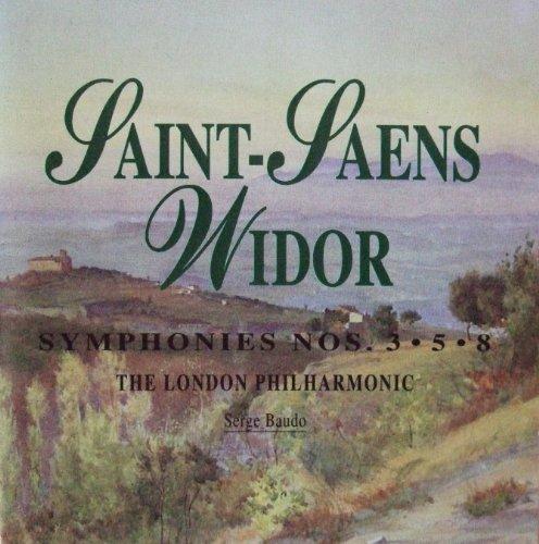 Widor , Saint-Saens - Symphonies Nos. 3 & 5 & 8 (Serge Baudo)