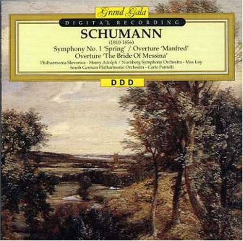 Schumann , Robert - Symphony No. 1 Spring / Overture Manfred / Overture The Bride Of Messina