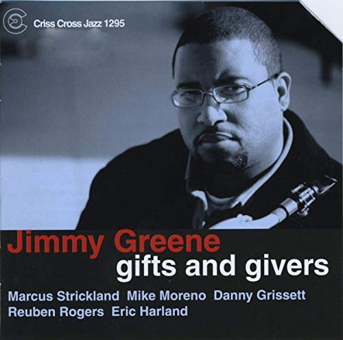 Greene , Jimmy - Gifts and Givers (Criss Cross Jazz 1295)