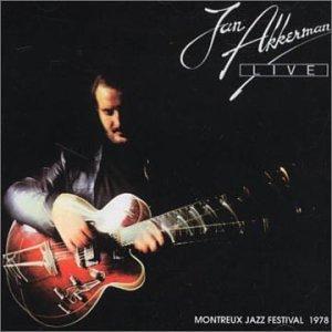 Akkerman , Jan - Live - Montreux Jazz Festival 1978