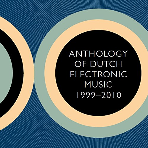 Sampler - Anthology Of Dutch Electronic Music 1999-2010