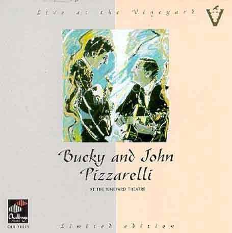 Pizzarelle, Bucky & John - Live at the vineyard theatre