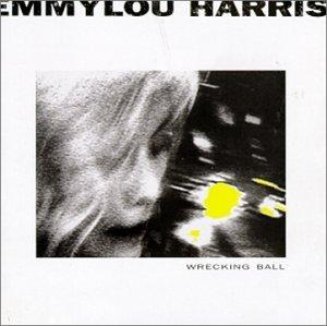 Harris , Emmylou - Wrecking Ball