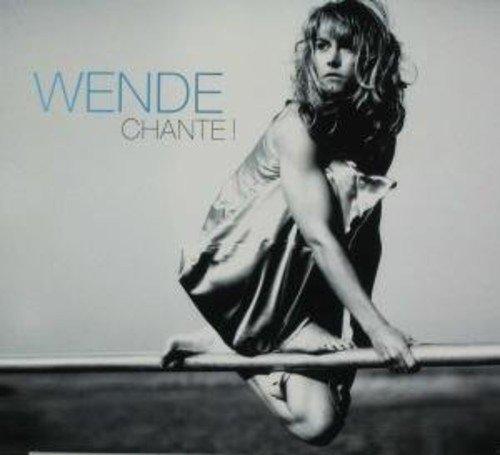 Wende - Chante!