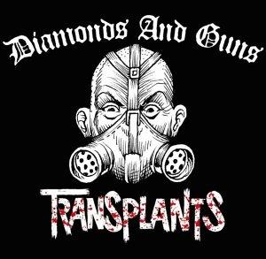 Transplants - Diamonds And Guns (Maxi)