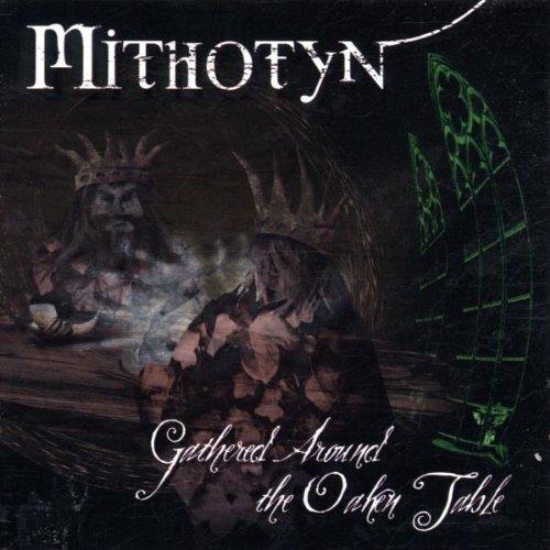 Mithotyn - Gathered Around the Oaken Tabb