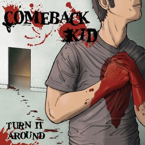 Comeback Kid - Turn It Over