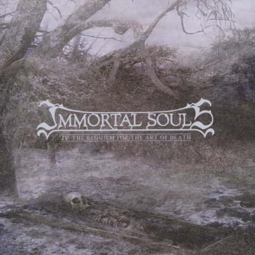 Immortal Souls - IV: The Requiem For The Art Of Death