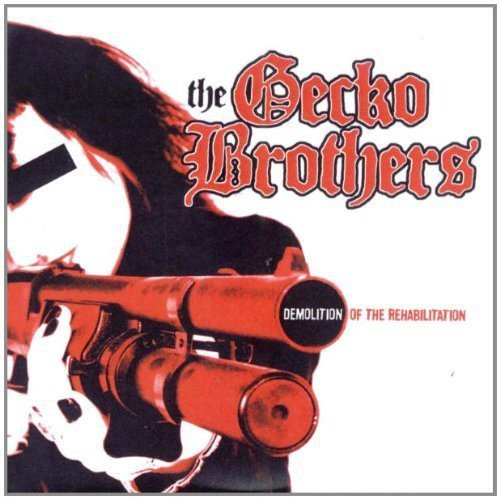 Gecko Brothers , The - Demolition of the Rehabilitation