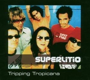 Superlitio - Tripping Tropicana