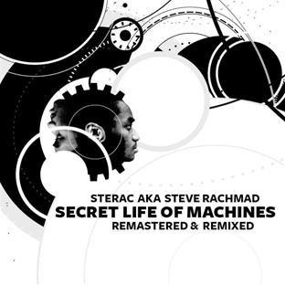 Sterac - Secret Life of Machines - Remastered & Remix