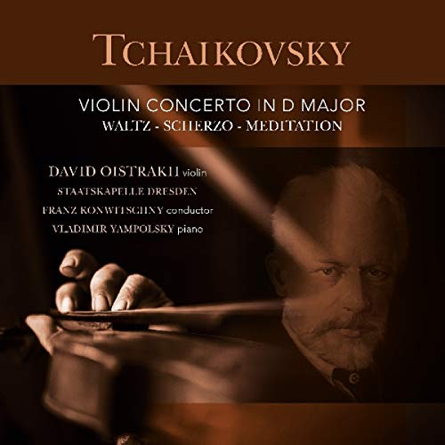 Tchaikovsky , Peter - Violin Concerto In D Major / Waltz - Scherzo - Meditation (Oistrakh, Yampolsky, Konwitschny) (Vinyl)