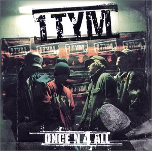 1TYM - Once N 4 All