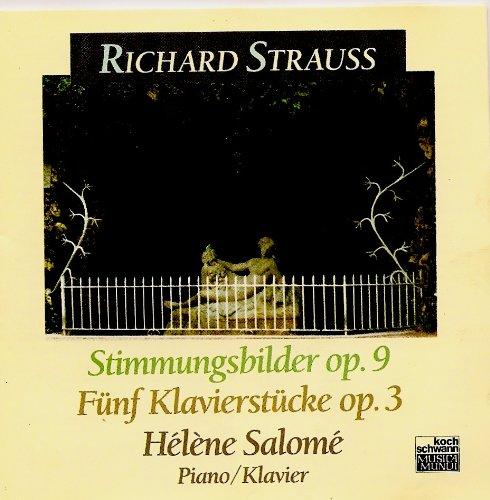 Strauss , Richard - Stimmungsbilder op.9 / Fünf Klavierstücke op. 3 (Helene Salome)