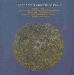 Gruber , Franz Xaver - Stille Nacht, Heilige Nacht