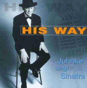 Juhnke , Harald - His Way - Juhnke singt Sinatra