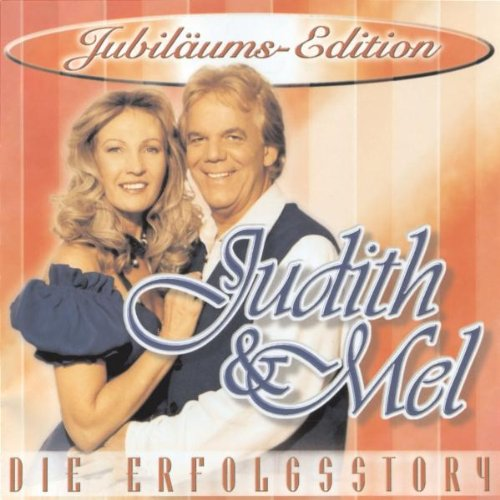 Judith & Mel - Die Erfolgsstory