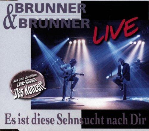 Brunner & Brunner - Es Ist Diese Sehnsucht (Maxi)