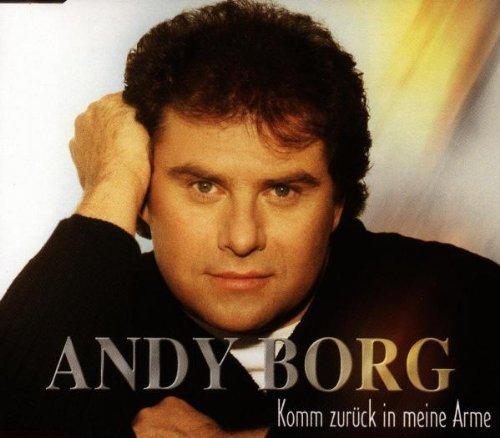 Borg , Andy - Komm zurück in meine Arme (Maxi)