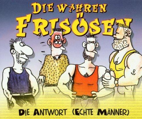 Wahren Friseusen , Die - Die Antwort (Echte Männer) (Maxi)