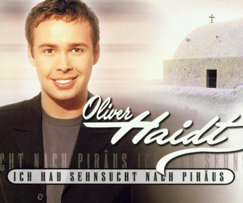 Haidt , Oliver - Ich Hab Sehnsucht Nach Piraeus (Maxi)