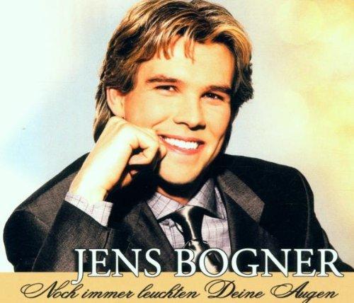 Bogner , Jens - Noch immer leuchten Deine Augen (Maxi)