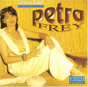 Frey , Petra - Carmen Nebel präsentiert