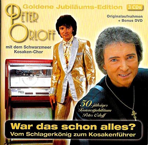 Orloff , Peter - War das schon alles? Vom Schlagerkönig zum Kosakenführer (Goldene Jubiläums-Edition)