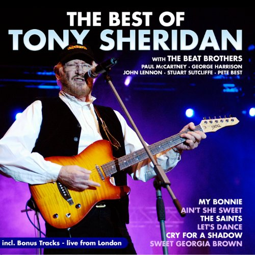 Tony Sheridan With The Beat Brothers - The Best Of - live from London