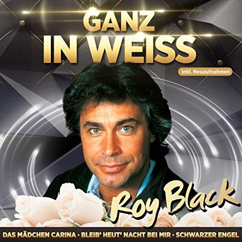 Black , Roy - Ganz in Weiss - Jahrtausendhits