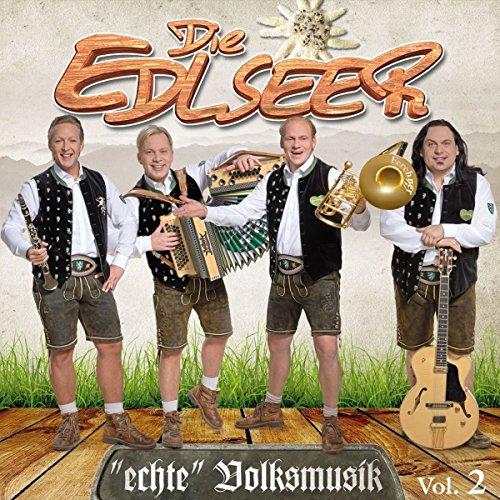 Die Edlseer - Echte Volksmusik - Vol. 2