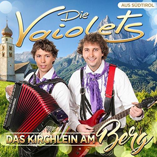 Die Vaiolets - Das Kirchlein am Berg