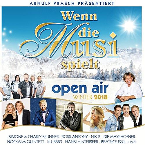 Sampler - Wenn die Musi spielt - Open Air Winter 2018