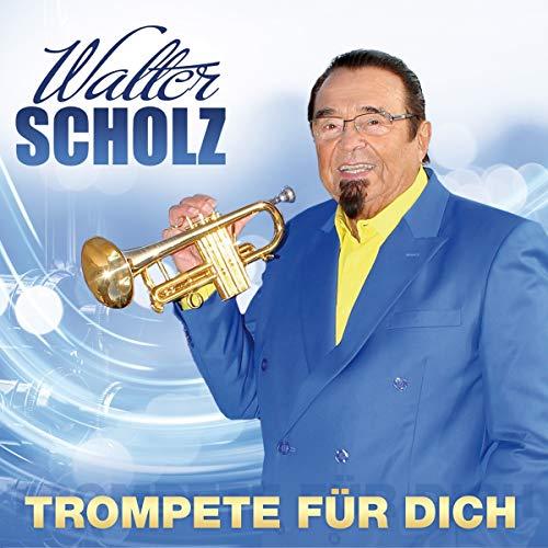 Scholz , Walter - Trompete für dich