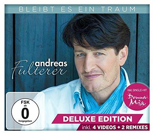 Fulterer , Andreas - Bleibt es ein Traum (Delux Edition)