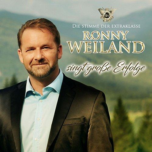 Weiland , Ronny - Ronny Weiland singt große Erfolge