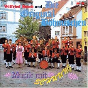 Rösch , Wilfried u.d. Original Böhmischen - Musik mit Schwung