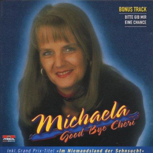 Michaela - Good Bye Cheri