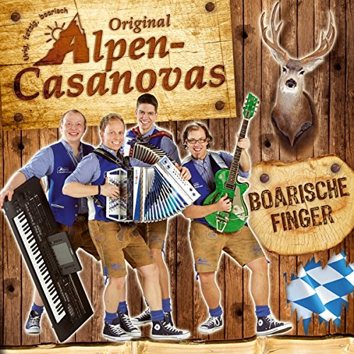 Original Alpen-Casanovas - Boarische Finger